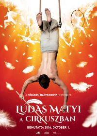 Ludas Matyi in the Circus - 2016