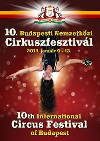 10th International Circus Festival of Budapest -2014