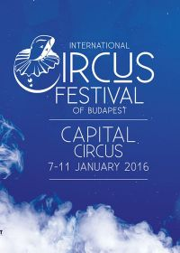 11th International Circus Festival in Budapest - 2016